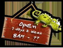 Open 7 Days a Week 8am - ???